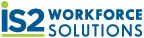 See all jobs at IS2 Workforce Solutions