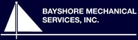 Bayshore Mechanical Services, Inc. 3290116