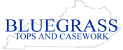 Bluegrass Tops and Casework