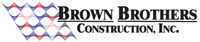 Brown Brothers Construction, Inc. Jobs