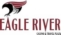 Eagle River Casino & Travel Plaza Jobs