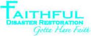 Faithful Disaster Restoration Jobs