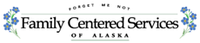 Family Centered Services of Alaska Jobs