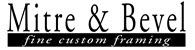 Mitre & Bevel Fine Custom Framing Jobs