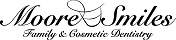 Moore Smiles Family & Cosmetic Dentistry
