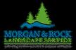 Morgan & Rock Landscape Service. Inc.