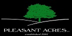 See all jobs at Pleasant Acres, LLC