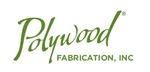 Polywood Fabrication Inc