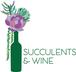 Succulents & Wine Jobs