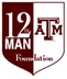 Texas A&M University 12th Man Foundation Jobs