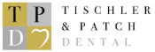 Tischler & Patch Dental Jobs