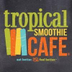 Tropical Smoothie Cafe Jobs