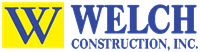 Welch Construction, Inc.